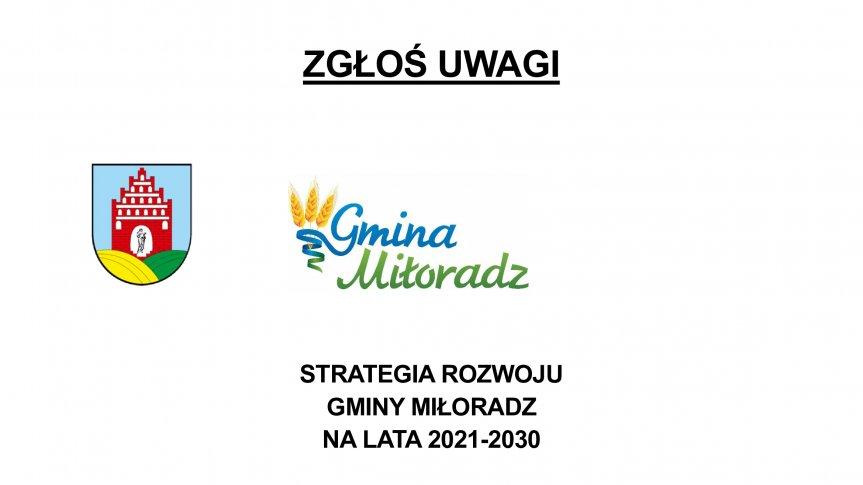 STRATEGIA ROZWOJU  GMINY MIŁORADZ  NA LATA 2021-2030